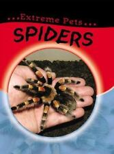 Spiders (Extreme Pets) Wood, Selina Library Binding