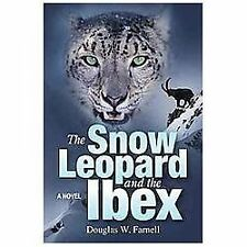 The Snow Leopard and the Ibex (Hardback or Cased Book)