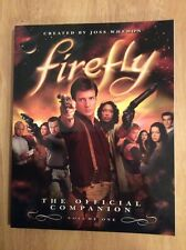 Firefly Vol. 1 : The Official Companion by Joss Whedon and Abbie Bernstein Sc