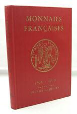 GADOURY, Victor - Monnaies françaises. 1795 - 1973 - Relié - TBE