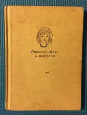 Princess Mary of Maryland Book Nan Hayden Agle 1956 Illustrations: Aaron Sopher