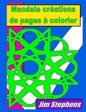Mandala Créations de Pages à Colorier by Jim Stephens (2015, Paperback)
