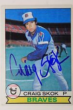 CRAIG SKOK Atlanta Braves Autographed 1979 Topps #363 Signed Card 16F