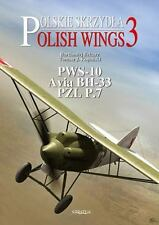 AVIA BH 33 (PWS A) PWS 10 AND PZL P.7A: Polish Wings No 3, Textbook Buyback, Eas