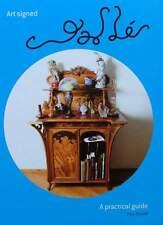 BOEK/BOOK : ART SIGNED GALLÉ - GUIDE art nouveau glass vase,porcelain,furniture