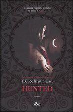 P.C. & Kristin Cast -HUNTED - NORD, 2010