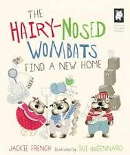 New - The Hairy-Nosed Wombats Find a New Home by Jackie French