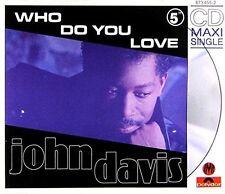 John Davis Who do you love (1990) [Maxi-CD]