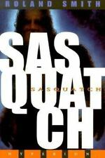 Sasquatch by Smith, Roland