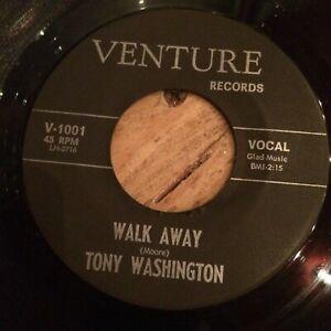 HEAR 60's TEXAS DEEP SOUL -TONY WASHINGTON - WALK AWAY/NIGHT LIKE THIS -VENTURE