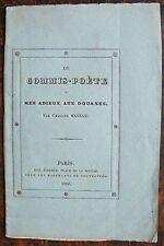 CHARLES MASSAS : Le commis-poète ou mes adieux aux douanes. Paris, Bigi, 1829.