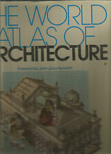 THE WORLD ATLAS OF ARCHITECTURE Foreword by Norwich 1984 Hc Dj English HUGE !!