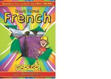 skoldo Francés: Pupil Book Bk. 3 (skoldo Primary Moderno IDIOMA ESQUEMA) por