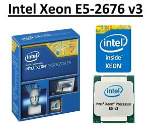 Intel Xeon E5-2676 v3 SR1Y5 2.4 GHz, 30MB, 12 Core, LGA2011-3, 120W CPU