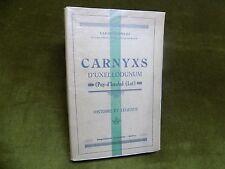 CARNYXS d'UXELLODUNUM Puy d'Issolud LOT Laurent-Bruzy 1933 Envoi signé