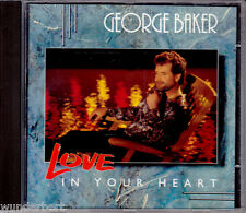 """CD - """" George BAKER - Love in your Heart """" - Sehr Guter Zustand"""