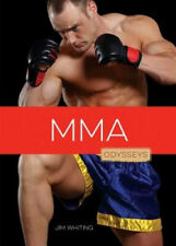 Mma (Odysseys in Extreme Sports) by Jim Whiting