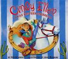 NEW Cindy Ellen: A Wild Western Cinderella by Susan Lowell