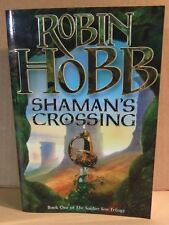 Robin Hobb SHAMAN'S CROSSING The Soldier Son Trilogy Book One VGC PB 2005