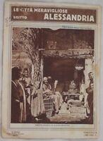 LE CITTA MERAVIGLIOSE ALESSANDRIA EGITTO EGYPT 1920'S LA GLORIOSA
