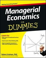 Managerial Economics for Dummies by Consumer Dummies Staff and Robert J. Graham…