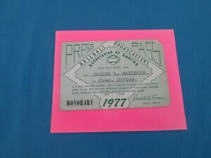 1977 Brooks Robinson Last HR/Last Hit Ticket Pass Baltimore Orioles Broadcasters