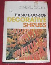 BASIC BOOK OF DECORATIVE SHRUBS ~ Dr Shewell-Cooper ~ SIGNED HARDCOVER D/J