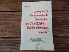 CONSEQUENCES D' UNE EVENTUELLE LIBERALISATION DE  L' AVORTEMENT DR IVALDY 1973
