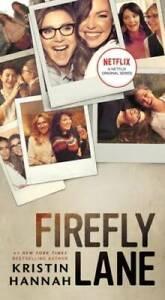 Firefly Lane: A Novel - Mass Market Paperback By Hannah, Kristin - GOOD