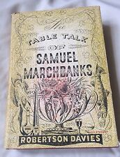 THE TABLE TALK OF SAMUEL MARCHBANKS - Davies - 1st edition