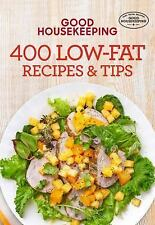 400 Recipe: Good Housekeeping 400 Low-Fat Recipes and Tips 4 by Good...