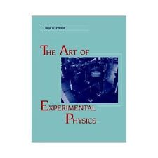 The Art of Experimental Physics by Daryl W. Preston and Eric R. Dietz (1991,...