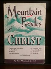 Mountain Peaks of Christ by Tom Malone, HB w/dust cover, 1969