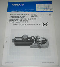 Einbauanleitung Volvo 740 Einbau Standheizung Motor B23 A K E E/200-230 11/1985!
