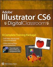 USED (LN) Adobe Illustrator CS6 Digital Classroom by Jennifer Smith