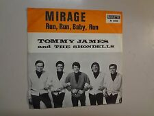 "TOMMY JAMES & THE SHONDELLS: Mirage-Run,Run,Baby,Run-Sweden 7"" 1967 Roulette PSL"