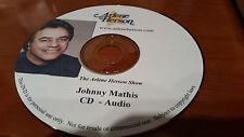 Johnny Mathis Interview 6 segments 40 minutes CD