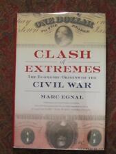 CLASH OF EXTREMES - ECONOMIC ORIGINS OF THE CIVIL WAR - FIRST EDITION BRODART DJ