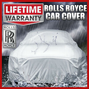 ROLLS ROYCE [OUTDOOR] CAR COVER ☑️ All Weather ☑️ Waterproof ✔CUSTOM✔FIT