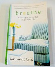 Breathe Creating Space For God In A Hectic Life Paperback Book + Free Book