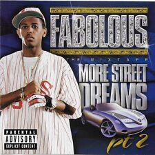 More Street Dreams, Pt. 2: The Mixtape [PA] by Fabolous CD 2003