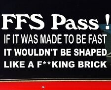 "New 200mm Funny Caravan Camper Accessories Stickers ""FFS PASS"""