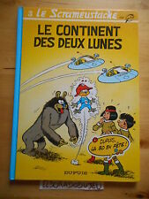 ELDORADODUJEU BD SCRAMEUSTACHE 3 LE CONTINENT DES DEUX LUNES DUPUIS 1994 BE