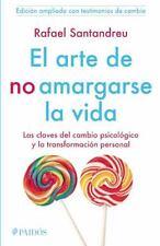 EL ARTE DE NO AMARGARSE LA VIDA/ THE ART OF NOT BE RESENTFUL - SANTANDREU, RAFAE