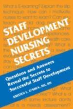Staff Development Nursing Secrets by Kristen L. O'Shea (2002, Paperback)