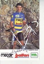 CYCLISME carte cycliste ALBERTO VOLPI équipe MECAIR ecologia BALLAN 1993 signée