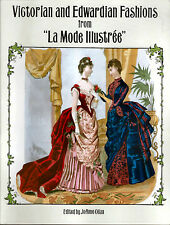 VICTORIAN & EDWARDIAN FASHIONS from La Mode Illustree Vintage Fashions