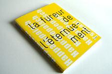 LA FUREUR DE L'ÉTERNUEMENT  neuf !!