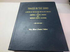 Traces in the Sand A History of the Allison and Allied Families Campbell Co. Vir