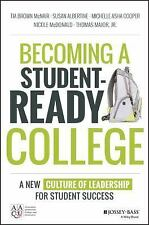 BECOMING A STUDENT-READY COLLEGE - MCNAIR, TIA BROWN/ ALBERTINE, SUSAN/ COOPER,